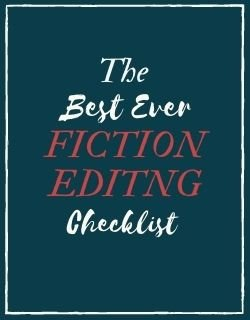 Best Ever Fiction Editing Checklist